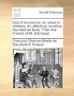 Injur'd Innocence af Francois Thomas Marie De Bacular Arnaud