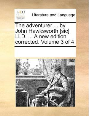 The adventurer ... by John Hawksworth [sic] LLD. ... A new edition corrected. Volume 3 of 4