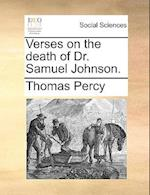Verses on the Death of Dr. Samuel Johnson.