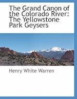 The Grand Canon of the Colorado River