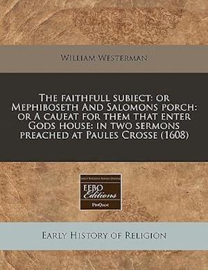 The Faithfull Subiect