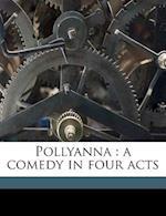 Pollyanna af Catherine Chisholm Cushing