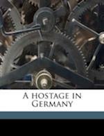 A Hostage in Germany af Georges Desson, Lee Holt