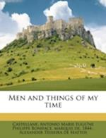 Men and Things of My Time