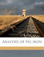 Analyses of Pig Iron af Hs, Seymour R. Church, . Co Bkp Crocker Cu-Banc