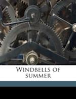 Windbells of Summer af Leone Scott