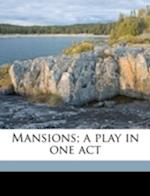 Mansions; A Play in One Act af Hildegarde Flanner