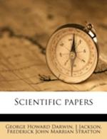 Scientific Papers af George Howard Darwin, J. Jackson, Frederick John Marrian Stratton