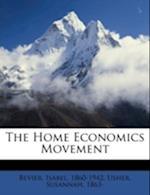 The Home Economics Movement af Isabel Bevier, Susannah Usher, Usher Susannah 1863-