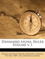 Danmarks Fauna, Biller Volume V. 1 af Dansk Naturhistorisk Forening, Rye Bertram George, Victor Hansen