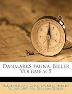 Danmarks Fauna, Biller Volume V. 5 af Dansk Naturhistorisk Forening, Victor Hansen, Rye Bertram George