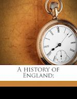 A History of England;