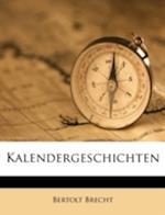 Kalendergeschichten af Bertolt Brecht
