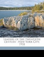 Leaders of the Twentieth Century af Samuel Mendelsohn, William Mendelson