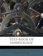 Text-Book of Embryology af Frederick R. 1871 Bailey, Adam Marion Miller