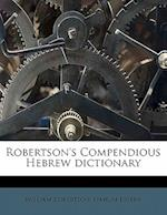 Robertson's Compendious Hebrew Dictionary af Nahum Joseph, William Robertson