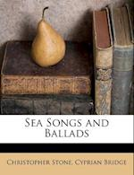Sea Songs and Ballads af Christopher Stone, Cyprian Bridge