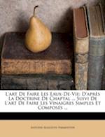 L'Art de Faire Les Eaux-de-Vie