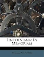Lincolniana af William V. Spencer
