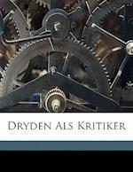 Dryden ALS Kritiker af Weselmann Franz 1866-, Franz Weselmann