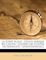 La Foret Bleue af Louis Aubert
