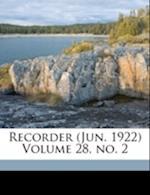Recorder (Jun. 1922) Volume 28, No. 2 af Toronto Bible College