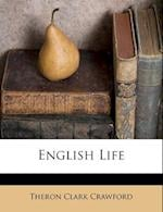 English Life af Theron Clark Crawford