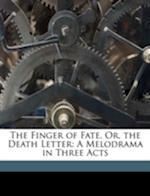 The Finger of Fate, Or, the Death Letter af Len Ellsworth Tilden