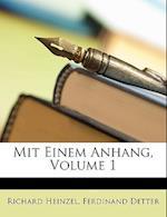 Mit Einem Anhang, Volume 1 af Richard Heinzel, Ferdinand Detter