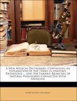A New Medical Dictionary af Robert Hooper, John Quincy