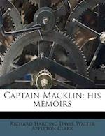 Captain Macklin af Richard Harding davis, Walter Appleton Clark