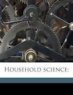 Household Science; af Adrien Sylvain