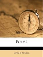 Poems af Lynn K. Rumell
