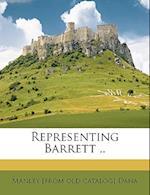 Representing Barrett .. af Manley Dana