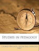 Studies in Pedagogy af George Wallace Neet
