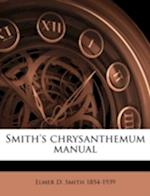 Smith's Chrysanthemum Manual