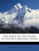 The Voice of the Negro in South Carolina; Poems af Edwin Posey