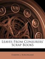 Leaves from Conjurers' Scrap Books af Hardin J. Burlingame