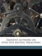 Eminent Authors on Effective Revival Preaching af Walter P. Doe