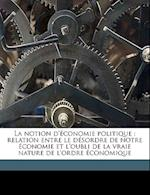 La Notion D'Economie Politique af Joseph Vialatoux