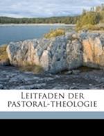 Leitfaden Der Pastoral-Theologie af Anselm Ricker