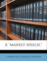 A Maifest Speech. af L. Leopold