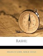 Rashi; af Adele Szold, Maurice Liber