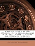 A Letter to the Hon. Richard Cavendish af Richard Cavendish, Julius Charles Hare