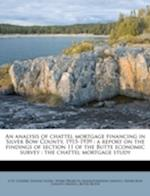 An Analysis of Chattel Mortgage Financing in Silver Bow County, 1915-1939 af A. W. Cooper
