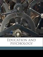 Education and Psychology af Ezekiel Leavitt
