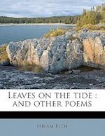 Leaves on the Tide af Hiram Rich