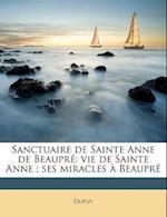 Sanctuaire de Sainte Anne de Beaupr