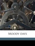 Moody Days af Margaret Theodora Deaver