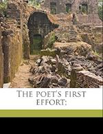 The Poet's First Effort; af John D. Foot